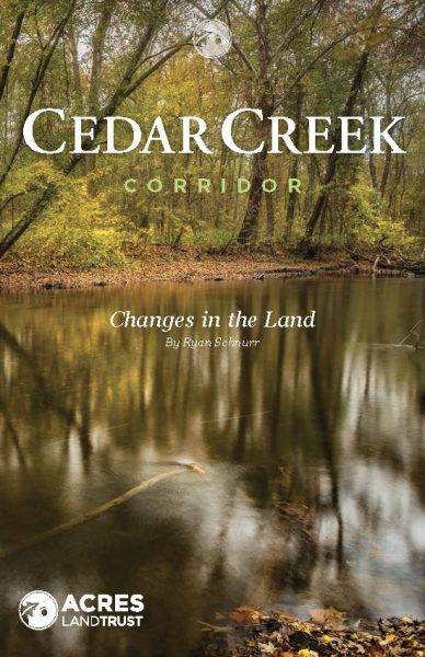 Buy the booklet | Cedar Creek Corridor: Changes in the Land by local author Ryan Schnurr